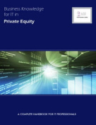 Business Knowledge for IT in Private Equity