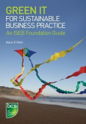 Green IT for Sustainable Business Practice