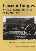 Unseen Images: Archive Photographs in the Petrie Museum