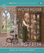 Something Fresh (Blandings) [Audio]