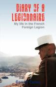 Diary of a Legionnaire