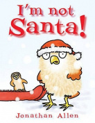 I'm Not Santa [Board book]