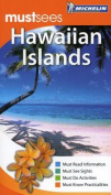 Hawaiian Islands Must Sees Guide