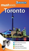 Toronto Must Sees Guide