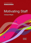Motivating Staff (Speed Reads)