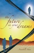 The Future in Your Dreams