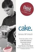 Cake (James McIntosh Series)