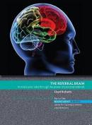 The Referral Brain