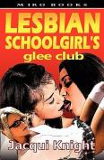 Lesbian Schoolgirl's Glee Club