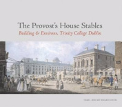 The Provost House Stables Book