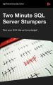 Two Minute SQL Server Stumpers - Volume 6