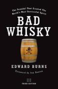 Bad Whisky