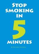 Stop Smoking in 5 Minutes