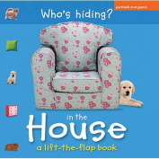 Who's Hiding in the House