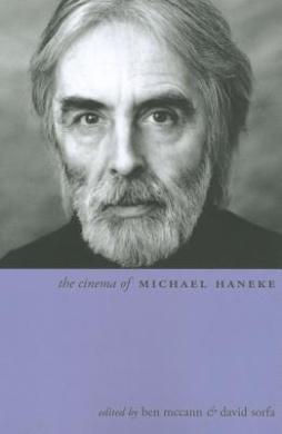 The Cinema of Michael Haneke: Europe Utopia