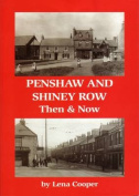 Penshaw and Shiney Row - Then & Now