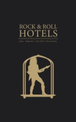 Rock 'n' Roll Hotels of the World