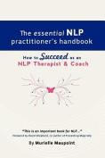 The Essential NLP Practitioner's Handbook