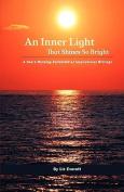 An Inner Light That Shines So Bright