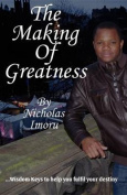 THE Making of Greatness