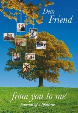 Dear Friend (Journals of a Lifetime)