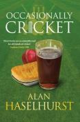 Occasionally Cricket