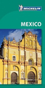 Michelin Green Guide Mexico, Guatemala, Belize