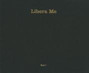Libera Me, Book I