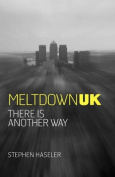 Meltdown UK - There is Another Way