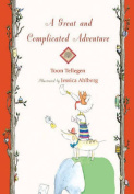 A Great and Complicated Adventure