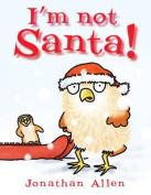 I'm Not Santa