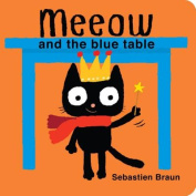 Meeow and the Blue Table [Board Book]