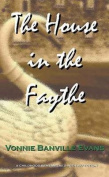 The House in the Faythe
