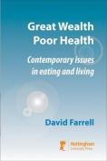 Great Wealth Poor Health