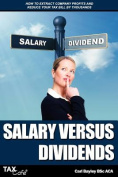Salary Versus Dividends