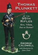 Thomas Plunkett of the 95th Rifles