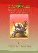 Bush Tales: Buffoonery of the Baboon Platoon