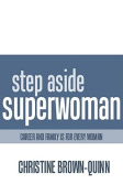 Step Aside Super Woman