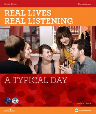 A Typical Day - Elementary Student's Book: A2 (Real Lives, Real Listening)