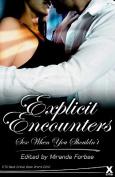 Explicit Encounters