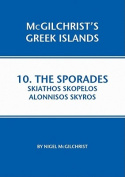 Sporades: Skiathos, Skopelos, Alonnisos, Skyros