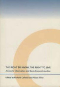 The Right to Know, the Right to Live