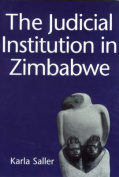 The Judicial Institution in Zimbabwe