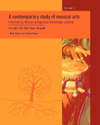 A Contemporary Study of Musical Arts Informed by African Indigenous Knowledge Systems: The Stem - Growth
