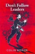 Don't Follow Leaders