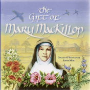 The Gift of Mary MacKillop