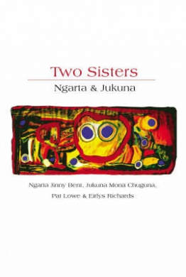 Two Sisters: The Story of Ngarta and Jukuna
