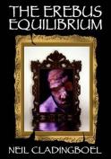 The Erebus Equilibrium