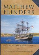 Matthew Flinders and His Scientific Gentlemen