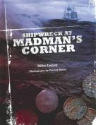Shipwreck at Madman's Corner